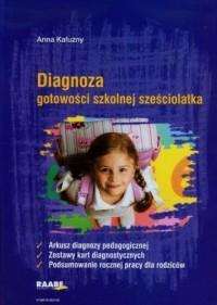 Diagnoza gotowości szkolnej sześciolatka - okładka książki