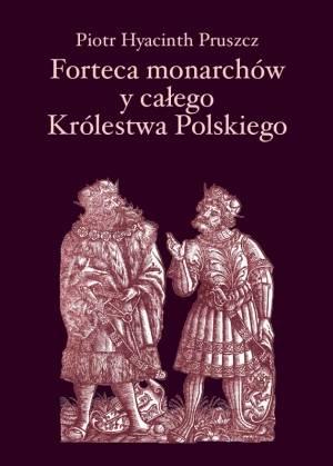 Forteca monarchów i całego Królestwa - okładka książki