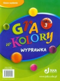 Gra w kolory. Klasa 3. Szkoła podstawowa.Wyprawka - okładka podręcznika