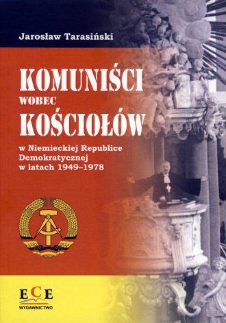 Komuniści wobec Kościołów w Niemieckiej - okładka książki