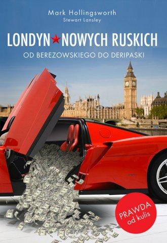 Londyn Nowych Ruskich. Od Berezowskiego - okładka książki