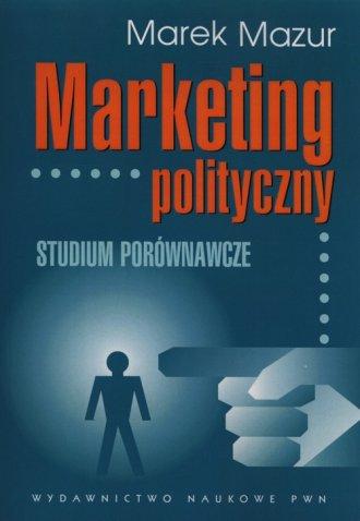 Marketing polityczny. Studium porównawcze - okładka książki