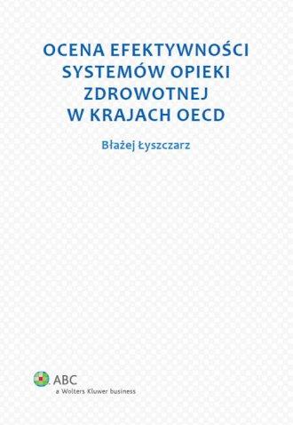 Ocena efektywności systemów opieki - okładka książki