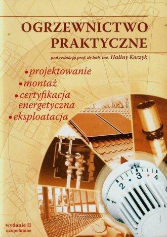 Ogrzewnictwo praktyczne. Projektowanie - okładka książki