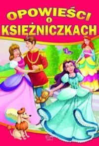 Opowieści o księżniczkach - okładka książki
