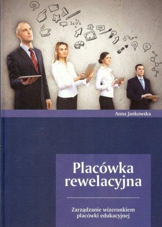 Placówka rewelacyjna. Zarządzanie - okładka książki