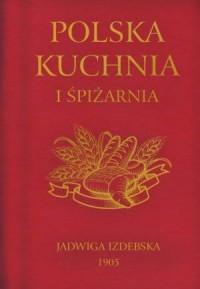 Polska Kuchnia i Spiżarnia - okładka książki