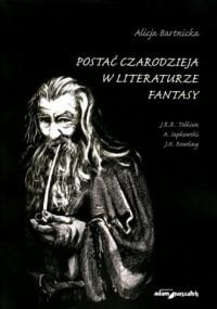 Postać czarodzieja w literaturze - okładka książki
