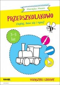 Przedszkolakowo. Wierszyki i zabawy 3-5 lat. Czytaj, baw się i rysuj! - okładka podręcznika