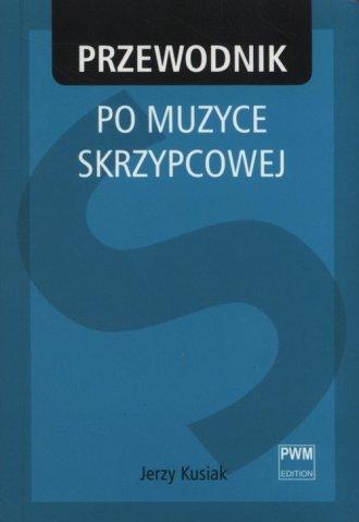 Przewodnik po muzyce skrzypcowej - okładka książki