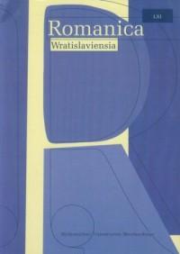 Romanica Wratislaviensia LXI. Histoire et littérature: le roman historique de Madame de la Fayette ŕ Laurent Binet - okładka książki