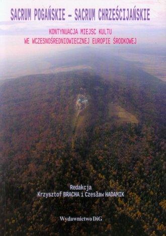 Sacrum pogańskie - Sacrum chrześcijańskie. - okładka książki