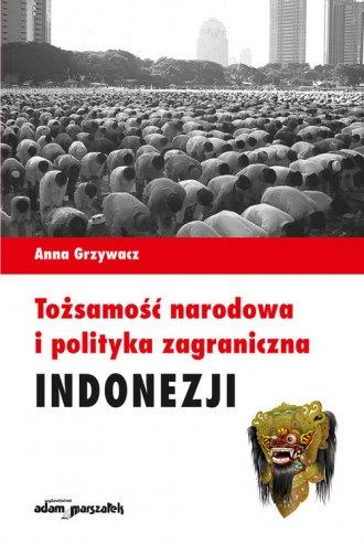 Tożsamość narodowa i polityka zagraniczna - okładka książki