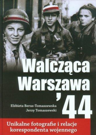 Walcząca Warszawa 44 - okładka książki