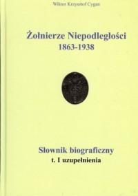 Żołnierze Niepodległości 1863-1938 - okładka książki