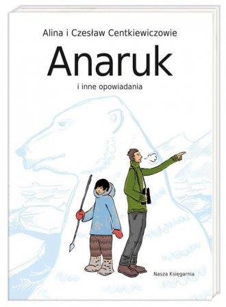 Anaruk i inne opowiadania - okładka książki