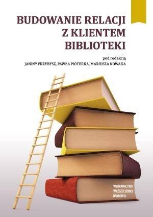 Budowanie relacji z klientem biblioteki - okładka książki