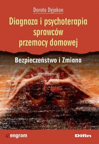 Diagnoza i psychoterapia sprawców - okładka książki