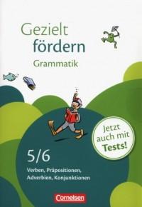 Gezielt fordern Grammatik 5/6. Verben, Präpositionen, Adverbien, Konjunktionen - okładka podręcznika