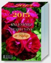 Kalendarz 2015. Tradycyjny z różą, duży, zdzierak, jednodniowy - okładka książki