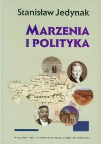 Marzenia i polityka - okładka książki