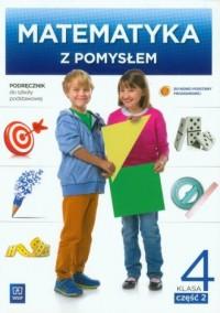 Matematyka z pomysłem. Klasa 4. - okładka podręcznika