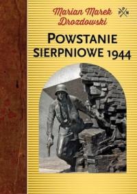 Powstanie sierpniowe 1944 - okładka książki