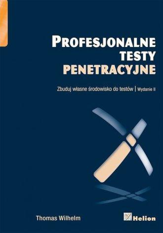 Profesjonalne testy penetracyjne. - okładka książki