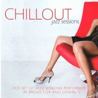 Chillout Jazz Sessions (2 CD) - okładka płyty