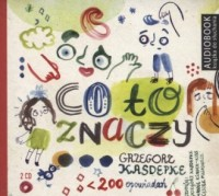 Co to znaczy cz. 1-2 (CD mp3) - - pudełko audiobooku