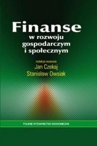 Finanse w rozwoju gospodarczym i społecznym - okładka książki
