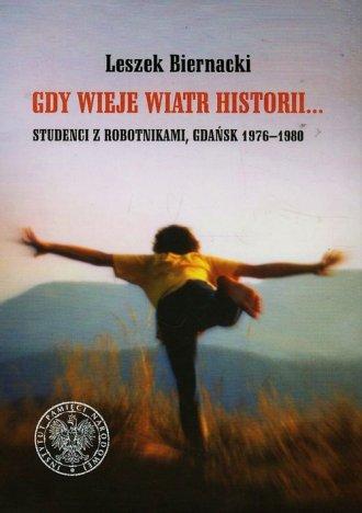 Gdy wieje wiatr historii... Studenci - okładka książki