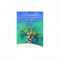 Jan Paweł II w komunikowaniu międzykulturowym. O sztuce dialogu z Innym - okładka książki