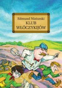 Klub włóczykijów czyli trzynaście przygód stryja Dionizego - okładka książki