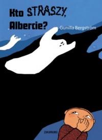 Kto straszy, Albercie? - okładka książki