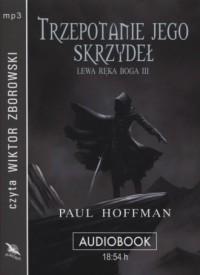 Lewa ręka Boga III. Trzepotanie jego skrzydeł (CD mp3) - pudełko audiobooku