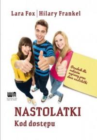 Nastolatki. Kod dostępu - okładka książki