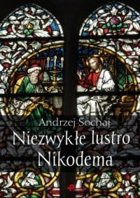 Niezwykłe lustro Nikodema - okładka książki