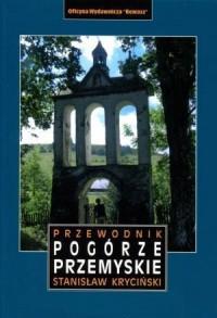 Pogórze Przemyskie. Przewodnik - okładka książki