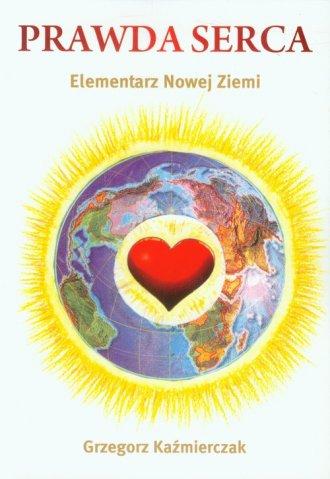 Prawda serca. Elementarz Nowej - okładka książki