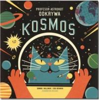 Profesor Astrokot odkrywa kosmos - okładka książki