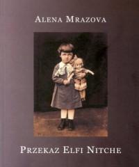 Przekaz Elfi Nitche - okładka książki