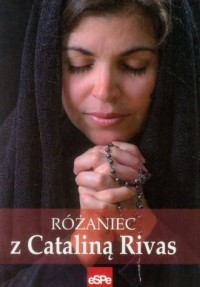 Różaniec z Cataliną Rivas - okładka książki