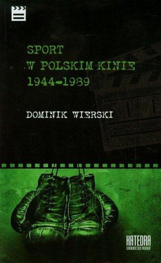 Sport w polskim kinie 1944-1939 - okładka książki