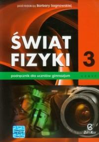 Świat fizyki. Gimnazjum. Podręcznik cz. 3 - okładka podręcznika