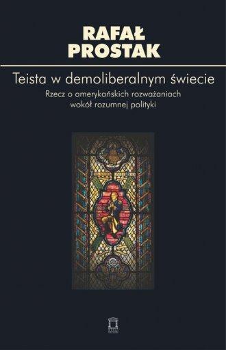 Teista w demoliberalnym świecie. - okładka książki