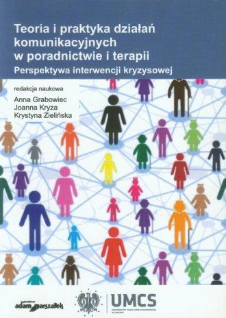Teoria i praktyka działań komunikacyjnych - okładka książki