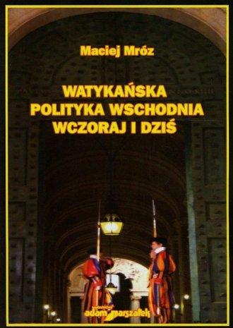 Watykańska polityka wschodnia. - okładka książki