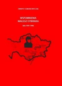 Wspomnienia małego sybiraka (lata 1939-1946) - okładka książki