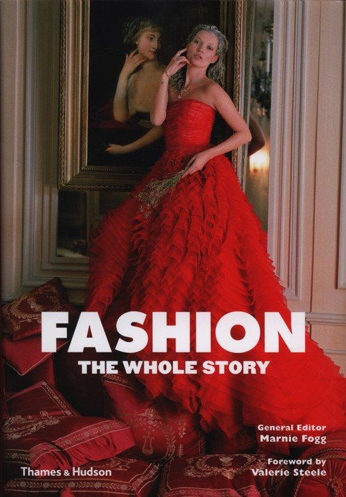 Fashion. The Whole Story - okładka książki
